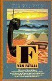 F staat voor Fataal  by  Sue Grafton