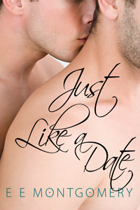 Just Like A Date (Just Life, #2)  by  E.E. Montgomery