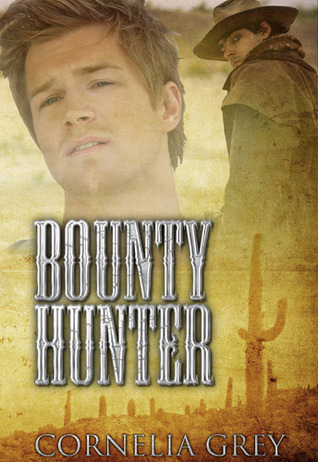 Bounty Hunter  by  Cornelia Grey