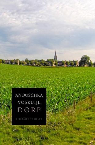 Dorp  by  Anouschka Voskuijl
