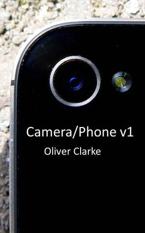 Camera/Phone v1 Oliver Clarke
