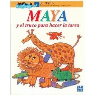 Maya y El Truco Para Hacer La Tarea Jo Pestum