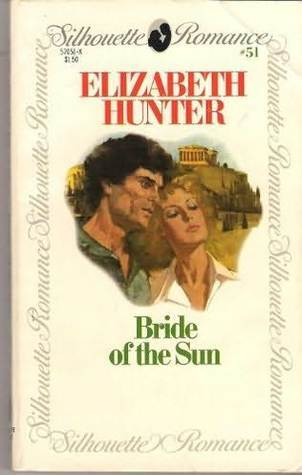 Bride of the Sun Elizabeth  Hunter
