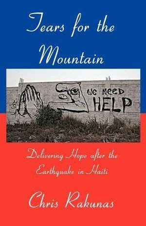 Tears for the Mountain  by  Chris Rakunas