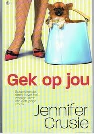 Gek op jou  by  Jennifer Crusie