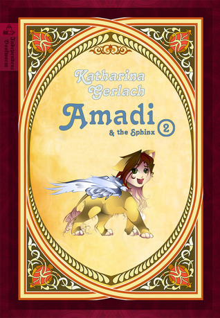 Amadi and the Sphinx (Amadi Trilogy #2)  by  Katharina Gerlach