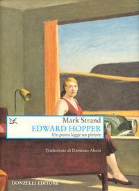 Edward Hopper: un poeta legge un pittore  by  Mark Strand