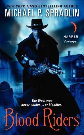 Blood Riders Michael P. Spradlin