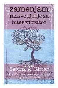 Zamenjam razsvetljenje za hiter vibrator Savina A. Ritter