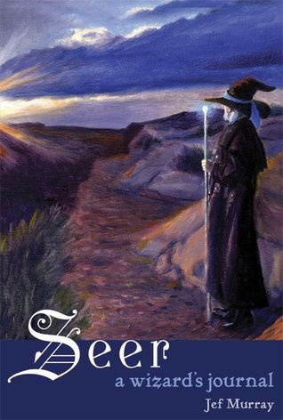 Seer: A Wizards Journal Jef Murray