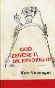 God zegene u, dr. Kevorkian Kurt Vonnegut