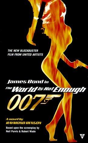 The World Is Not Enough (Raymond Bensons Bond, #3.5)  by  Raymond Benson