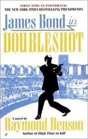 Doubleshot (James Bond, #4)  by  Raymond Benson