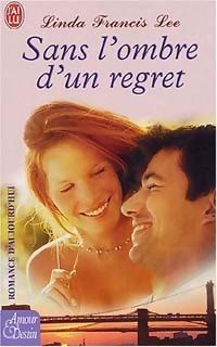 Sans lombre dun regret  by  Linda Francis Lee