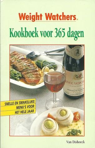 Kookboek voor 365 dagen : snelle en gemakkelijke menus het hele jaar door Weight Watchers
