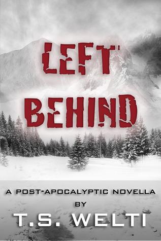 Left Behind (No Shelter, #2) T.S. Welti