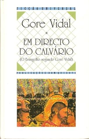 Em Directo do Calvário Gore Vidal