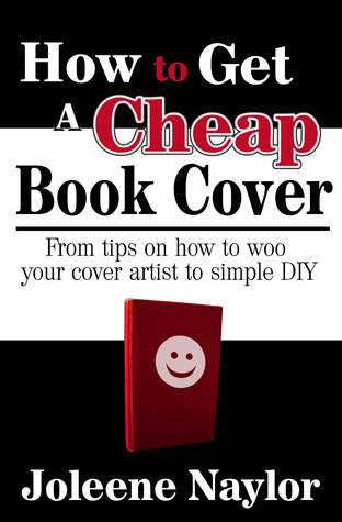How to Get a Cheap Book Cover Joleene Naylor