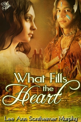 What Fills the Heart  by  Lee Ann Sontheimer Murphy