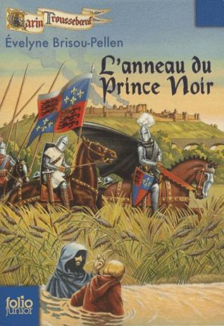 Lanneau du prince noir (Garin Trousseboeuf, #9) Evelyne Brisou-Pellen