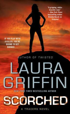 Scorched (Tracers #6)  by  Laura Griffin