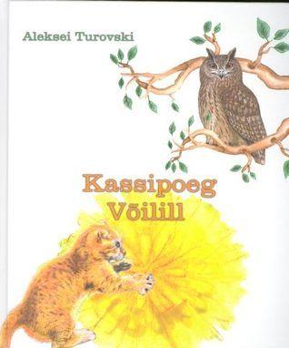 Kassipoeg Võilill  by  Aleksei Turovski