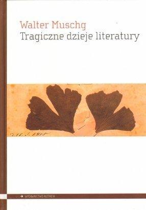 Tragiczne dzieje literatury Walter Muschg