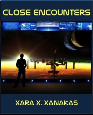 Close Encounters Xara X. Xanakas