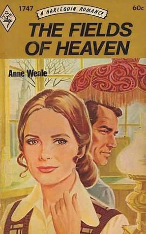 The Fields of Heaven  by  Anne Weale