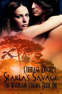 Starlas Savage (The Neverland Colony, #1) Courage Knight