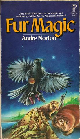 Fur Magic  by  Andre Norton