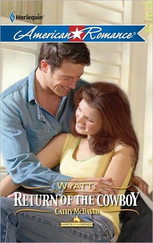 Wyatt: Return of the Cowboy (Harts of the Rodeo, #0.5)  by  Cathy McDavid