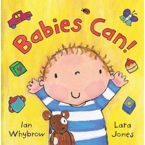 Babies Can!  by  Ian Whybrow