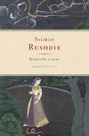 Keskiyön lapset  by  Salman Rushdie