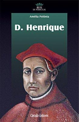 O Cardeal Infante D. Henrique, arcebispo de Évora : um prelado no limiar da viragem tridentina Amélia Polónia