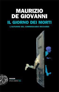 Il giorno dei morti: Lautunno del commissario Ricciardi Maurizio de Giovanni