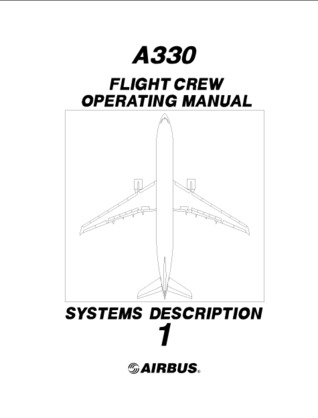 Airbus A330 FCOM Volume 1 - System Description Airbus Industrie