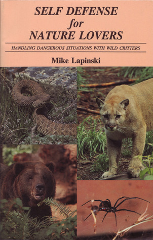 Self Defense for Nature Lovers Mike Lapinski