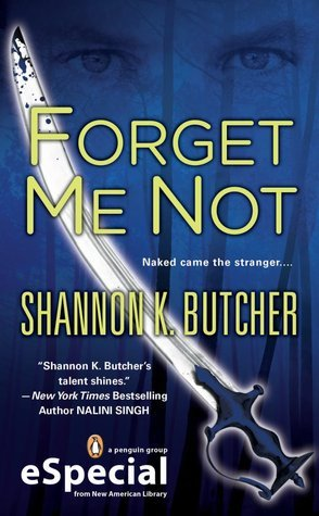 Forget Me Not Shannon K. Butcher