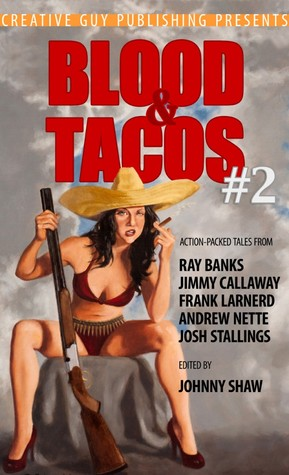 Blood & Tacos #2  by  Johnny Shaw