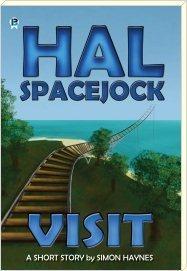 Hal Spacejock: Visit  by  Simon Haynes