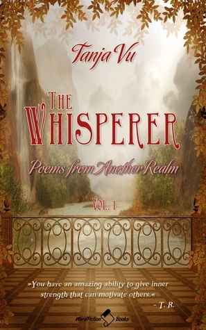 Poems from Another Realm (The Whisperer - vol. 1)  by  Tanja Vu