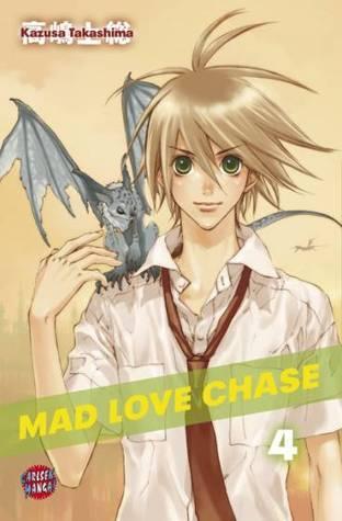 Mad Love Chase 4  by  Kazusa Takashima