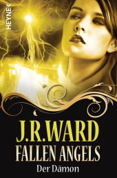 Der Dämon (The Fallen Angels, #2) J.R. Ward