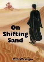 On Shifting Sand M.S. Wasinger