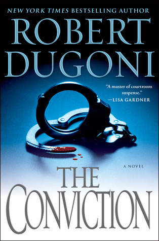 The Conviction (David Sloane, #5)  by  Robert Dugoni