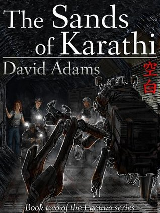 The Sands of Karathi (Lacuna #2)  by  David  Adams