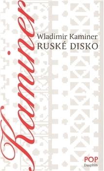 Ruské disco Wladimir Kaminer