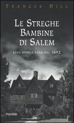 Le streghe bambine di Salem  by  Frances Hill