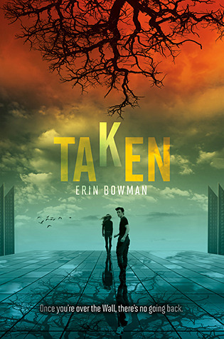 Taken (Taken, #1) Erin Bowman